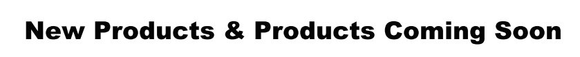 NewProductsComingSoon.png
